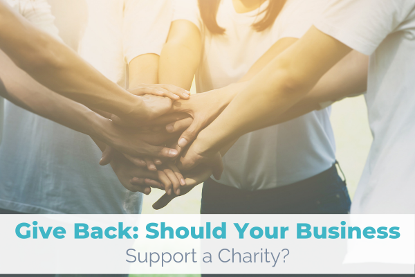 Should Your Business Support a Charity?