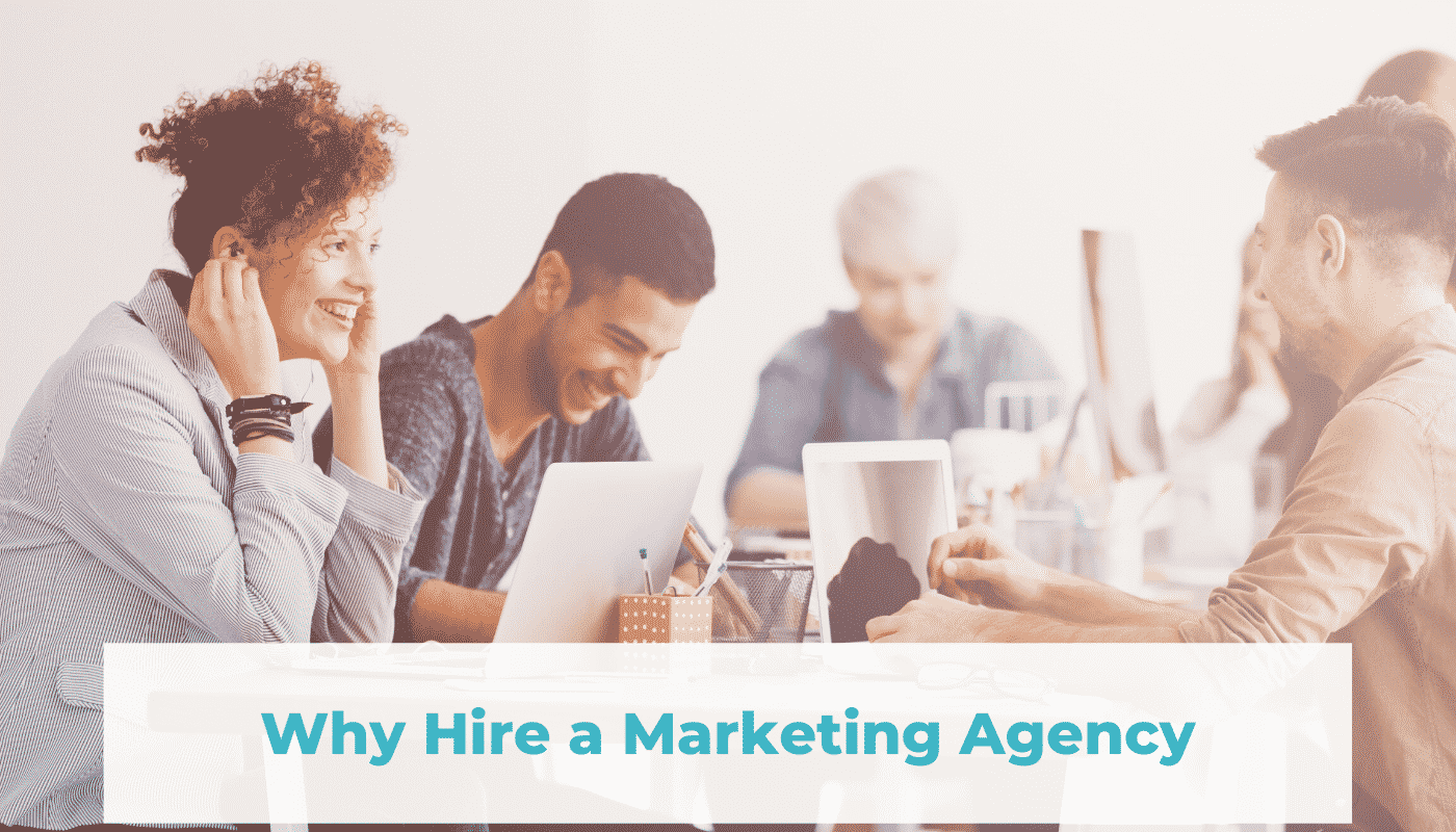 Why hire a marketing agency