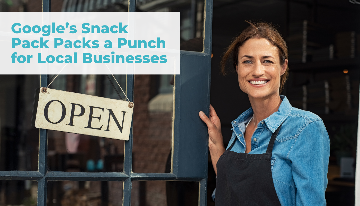 Google's snack pack packs a punch for local businesses header