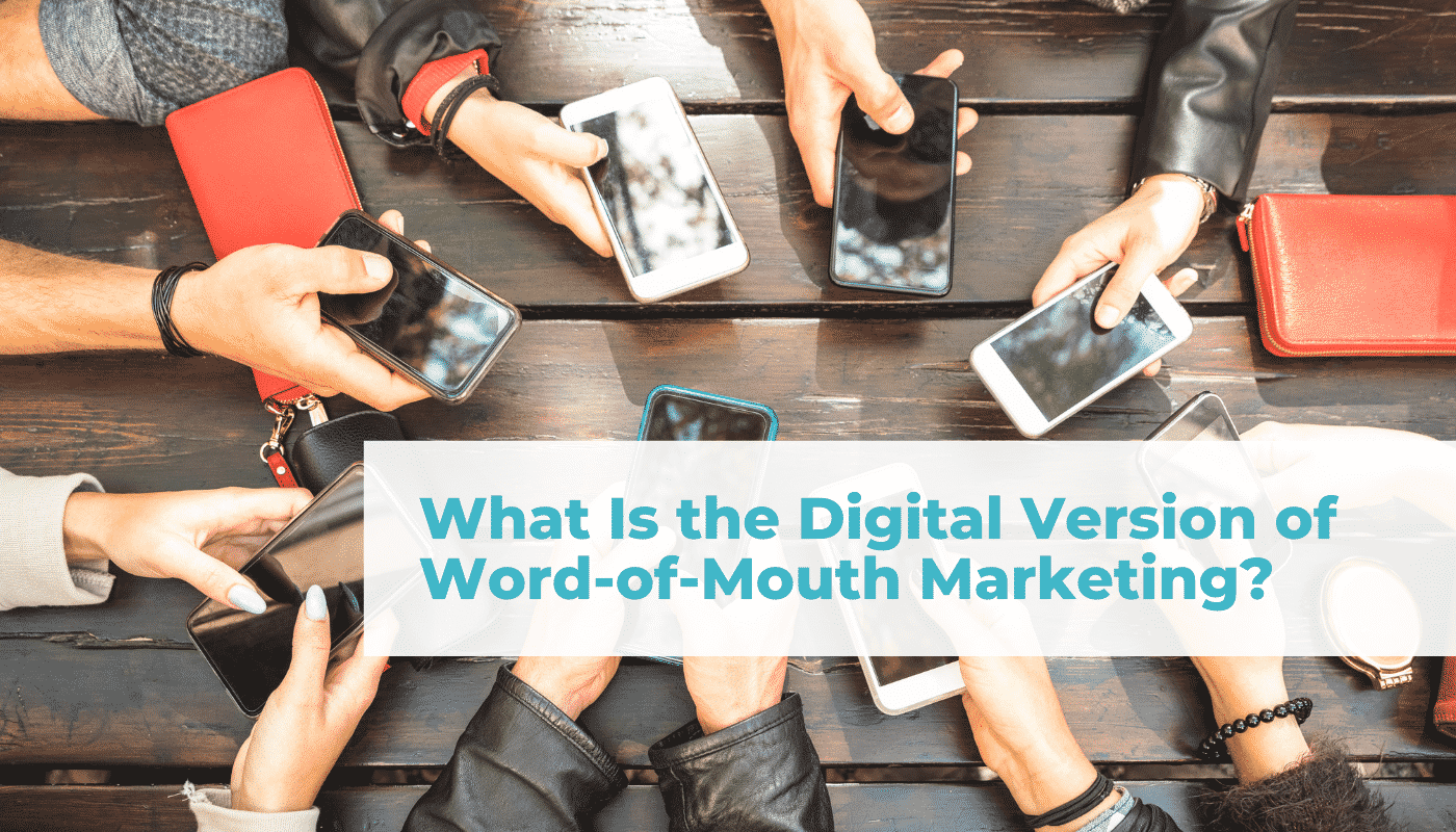 What is the digital version of word-of-mouth marketing Blog header