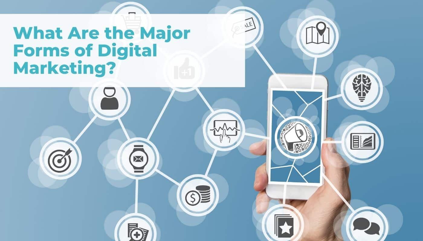 What the major forms of digital marketing blog header