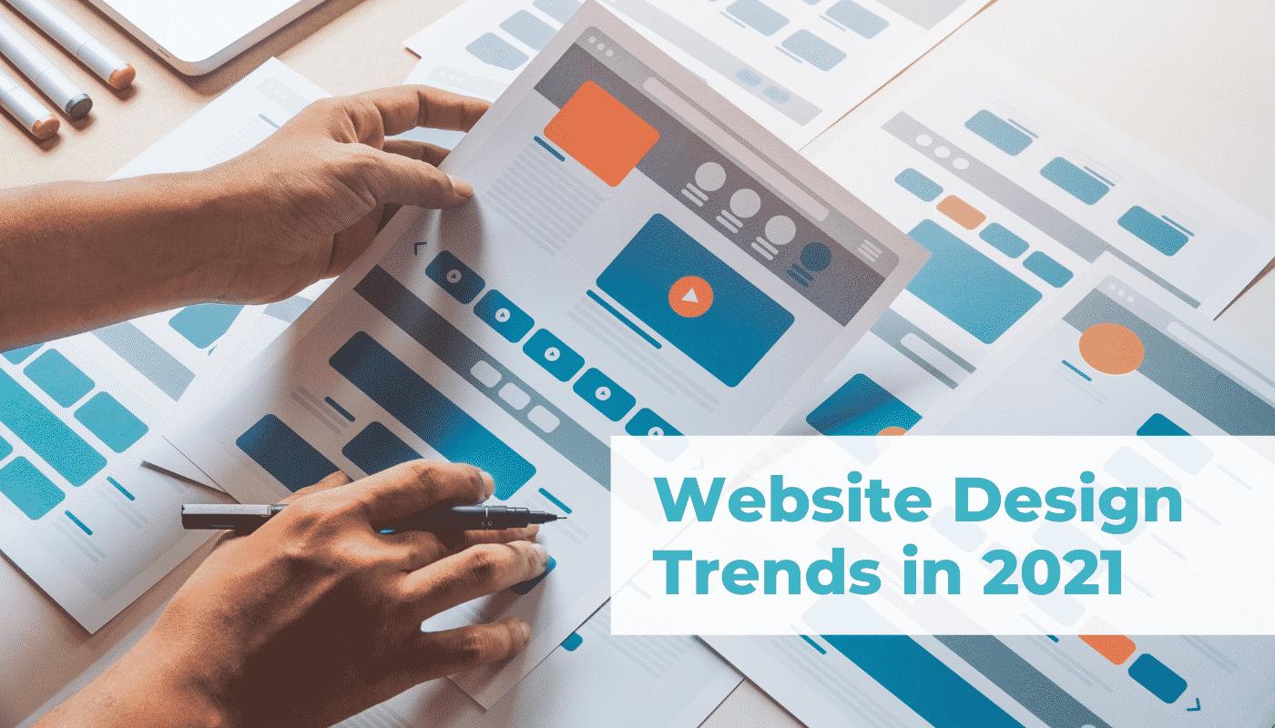 Website Design Trends in 2021